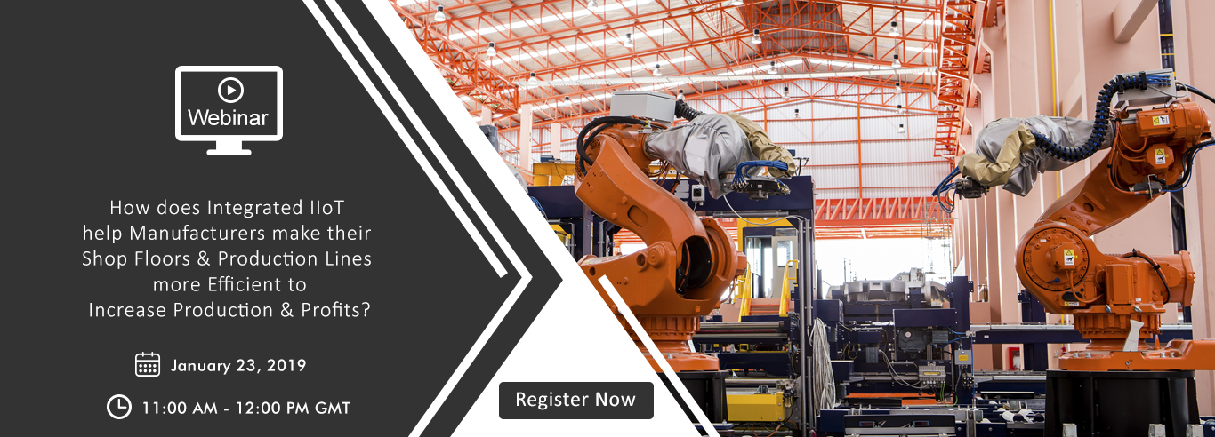 Webinar - Integrated IIoT Manufacturers Industry
